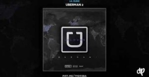 Uberman 2 BY Lil Duke